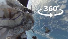 Check out the FIRST ever Spacewalk video filmed in 360