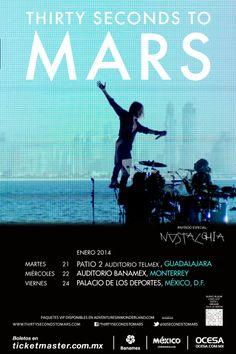 30 seconds to Mars, 21 enero Auditorio Telmex Guadalajara, enero 22 Auditorio Banamex Monterrey, enero 24 Palacio de los Deportes, ciudad de México #30STMMx