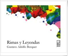 """Rimas y Leyendas"" de Gustavo Adolfo Bécquer Hugo Wast, Sun Tzu, Romanticism, 1, Diagram, Books, Ana Karenina, Poet, Spanish"