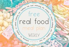 One whole week of real food recipes! Kid and budget-friendly! Real Food Meal Plan: November 4-10