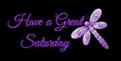 Have a great Saturday! days purple days of the week saturday weekdays graphic saturday greeting good saturday