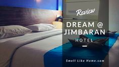 Review Hotel Dream @ Jimbaran