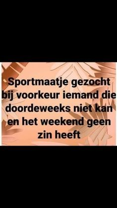 Aa Quotes, Funny Quotes, Confirmation Quotes, Dutch Quotes, One Liner, Lol So True, Funny Cards, Funny Texts, Laugh Out Loud