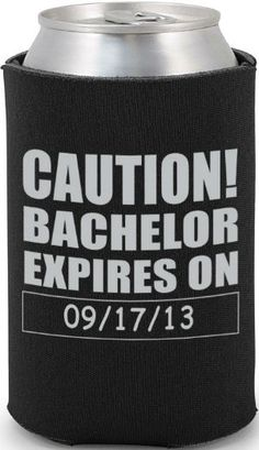 I toats see the justers being into this! Totally Wedding Koozie - bachelor party design