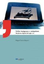 Acceso Usal. Sobre imágenes y máquinas Medicine, Universe, Applied Science, 21st Century, Santiago De Compostela, Senior Boys, Libros