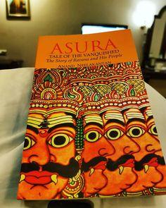 """durjoydatta: """"Finally getting around to reading this.   #nowreading #asura #anandneelakantan #bookstragrammer #ramayana #ravana #rama #bookstagram #Bloggerlove #blogger #bhopal #madhyapradesh #traveldiaries #travelgram #travel"""""""