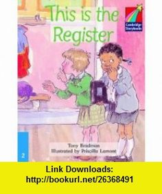 This is the Register ELT Edition (Cambridge Story) (9780521752114) Tony Bradman , ISBN-10: 0521752116  , ISBN-13: 978-0521752114 ,  , tutorials , pdf , ebook , torrent , downloads , rapidshare , filesonic , hotfile , megaupload , fileserve