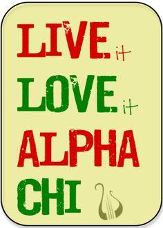 Live It, Love It, Alpha Chi