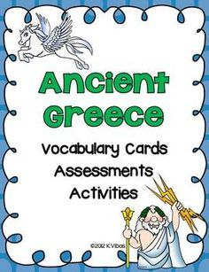 Ancient Greece: Vocabulary Cards, Assessments & Engaging Activities