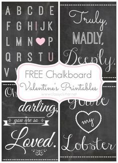 """Free Chalkboard Valentine's Printables...""""you're my lobster""""...I adore that episode!!!"""