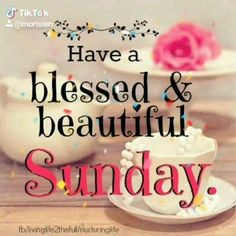 Blessed Sunday Morning, Blessed Sunday Quotes, Saturday Morning Quotes, Good Morning Sunday Images, Happy Good Morning Quotes, Sunday Wishes, Happy Friday Quotes, Good Morning Inspiration, Morning Blessings
