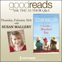 Ask me anything at https://www.goodreads.com/author/show/8716.Susan_Mallery. I'll answer on 2/26. via @goodreads