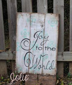 Joy to the World distressed hand painted by JolieCustomWoodArt, $70.00