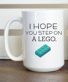 Another great find on #zulily! Ceramic 'I Hope You Step on a Lego' Mug #zulilyfinds