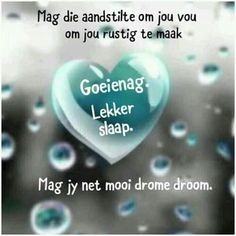 Good Night Blessings, Goeie Nag, Special Quotes, Afrikaans, Convenience Store, Good Evening Wishes, Convinience Store
