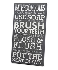 Another great find on #zulily! Gray  White 'Bathroom Rules' Wall Art by Twelve Timbers #zulilyfinds