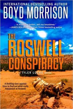 The Roswell Conspiracy by Boyd Morrison. For my review, see http://janevblanchard.com/books-i-reviewed/fiction/thriller-suspense/the-roswell-conspiracy-by-boyd-morrison/