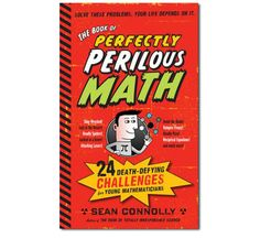 The Book of Perfectly Perilous Math by Workman Publishing - $12.95 by Fat Brain Toys