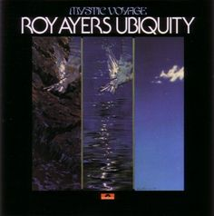 Images for Roy Ayers Ubiquity - Mystic Voyage Cool Album Covers, Music Album Covers, Vinyl Cover, Cover Art, Rap Music, Good Music, Lps, Roy Ayers, Vinyl Record Collection