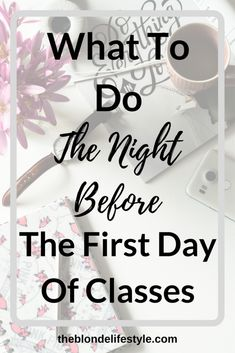 What To Do The Night Before The First Day Of Classes The first day of college classes is coming back up pretty soon, which means new classes, professors, courses and more! I'm excited but also stressed! Nervous the night before? Let me help you! College Classes, College Hacks, College Fun, Education College, College Students, College Basketball, College Success, Boston College, School Hacks