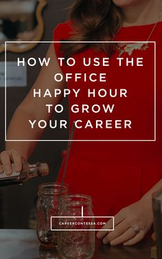 How to master your office #HappyHour and make new connections with a cocktail in hand. #Networking #Contacts #Coworkers #Connections