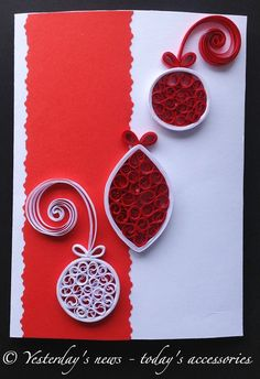 Quilled card by Yesterday's news - today's accessories
