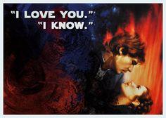 I love you. I know. Star Wars Card/Print- DIY on Etsy, $2.50