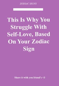 Aquarius Zodiac Tells: This Is Why You Struggle With Self-Love, Based On Your Zodiac Sign Zodiac Signs Horoscope, Sagittarius Facts, Aquarius Zodiac, Zodiac Facts, Horoscopes, Aries Astrology, Zodiac Signs Change, Zodiac Love