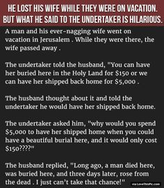 He Lost His Wife While They Were On Vacation But What He Said To The Undertaker Is Hilarious