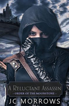 Buy A Reluctant Assassin: Order of the MoonStone, by JC Morrows and Read this Book on Kobo's Free Apps. Discover Kobo's Vast Collection of Ebooks and Audiobooks Today - Over 4 Million Titles! Assassin Order, Dangerous Love, Literary Fiction, Fiction Books, Book Cover Art, Book 1, Books Online, Book Worms, Christian