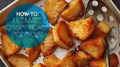How to make ultimate crispy roasted potatoes