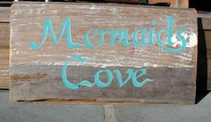 Hand Painted Mermaids Cove On Reclaimed Drift Wood