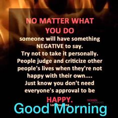 Have a positively amazing day! Good Morning Meme, Good Morning Friends Quotes, Morning Quotes Images, Good Morning Beautiful Quotes, Good Morning Prayer, Morning Thoughts, Morning Greetings Quotes, Good Morning Good Night, Good Morning Wishes