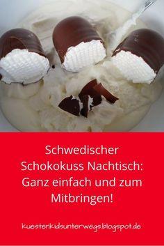 Schwedischer Schokokuss-Nachtisch: Schnell gemacht, unglaublich lecker und super zum Mitbringen! Ich verrate Euch das Rezept für dieses phantastische Dessert.