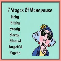 .Though menopause is actually BEFORE being a senior citizen, I believe you ladies out there in Pinterest country will still enjoy this pin ...