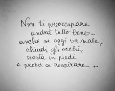 Words Quotes, Me Quotes, Motivational Quotes, Inspirational Quotes, Positive Vibes Quotes, Italian Quotes, Just Breathe, Printable Quotes, My Mood