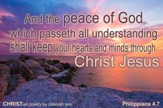 Philippians 4 7, Come Unto Me, Matthew 11 28, Peace Of God, Heart And Mind, Good Thoughts, Jesus Christ, Poetry