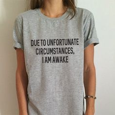 If you're not a morning person, then this funny t-shirt is made for you. It may seem simple, but the shirt's witty statement will upgrade any outfit. The gray shirt is perfect for grunge looks, especi