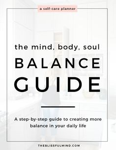 Need more balance in your life? The Mind, Body, Soul Balance Guide is going to be your new bff! With reflection exercises, weekly and daily planners, and goal setting tips, this guide is everything you need to get your mind, body, and soul in balance!