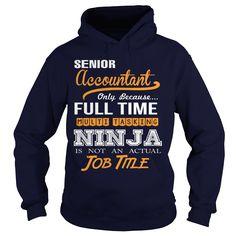 Senior Accountant T-Shirts, Hoodies. Check Price Now ==► https://www.sunfrog.com/LifeStyle/Senior-Accountant-94842242-Navy-Blue-Hoodie.html?id=41382