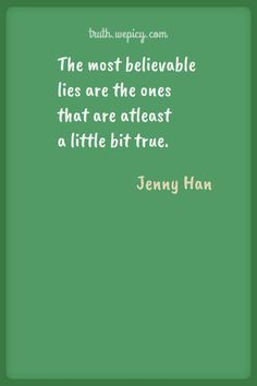 Truth Quotes, Quotes Quotes, Best Quotes, Love Quotes, Jenny Han Books, Romantic Book Quotes, Lara Jean, I Still Love You, Losing Someone