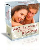*NEW!* Moles Warts & Skin Tags Removal Review    Moles, Warts & Skin Tags Removal    Try Moles Warts & Skin Tags Removal. Moles Warts & Skin Tags Removal is a safe way to remove these skin deformities in the comfort of your own home. Moles, Warts, and skin tags can be embarrassing, cause depression, and leave you feeling unattractive. Now, there is a way to get rid of those ugly skin problems without having to pay a http://www.resale-ebooks.com/go/link/12828/1