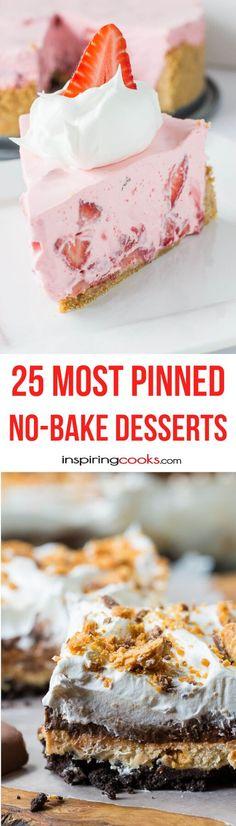 25+ Most Pinned No-Bake Dessert Recipes