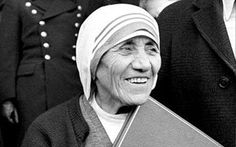 "Mother Teresa once said: ""By blood, I am Albanian. By citizenship, an Indian. By faith, I am a Catholic nun. As to my calling, I belong to the world."""