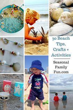 30 Beach Tips, Crafts + Activities #beach #summerfun