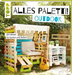 Alles Paletti! Outdoor | TOPP Bastelbücher online kaufen