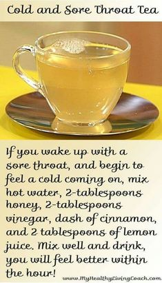 Cold and sore throat tea flu remedies, sore throat remedies, herbal remedies, arthritis Natural Health Remedies, Natural Cures, Herbal Remedies, Arthritis Remedies, Cough Remedies, Sore Throat Tea, Sore Throat Relief, Asthma Relief, Drink For Sore Throat