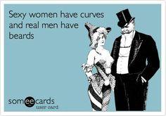 Curvy women and bearded men!