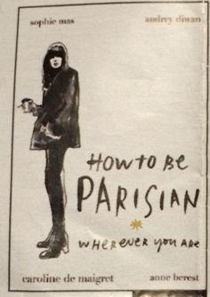 How To be parisian wherever you are édition Ebury Press en vente chez Colette