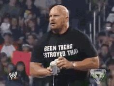 Its If youre celebrating Stone Cold Steve Austin day give me a Hell yeah! Stone Cold Beer, Stone Cold Steve, The Rock Gif, Steve Austin, Wwe Wrestlers, Top Funny, Funny People, Drunk People, Funny Kids